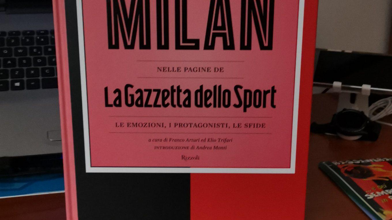 La leggenda del grande Milan nelle pagine de La Gazzetta ...