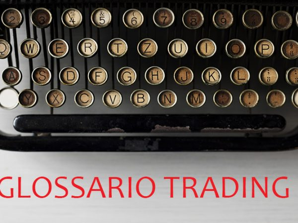 Glossario del Trading Online Cap.3