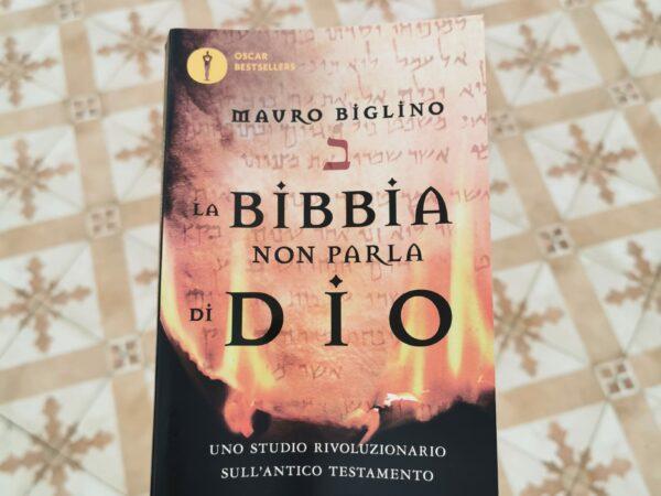 La Bibbia non parla di Dio. Uno studio rivoluzionario sull'Antico testamento.